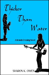 Thicker Than Water (Brands Crossing Series) by Sharon K. Owen